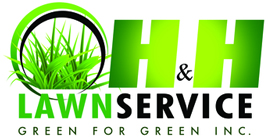 H&H Lawn Service Green for Green Inc.